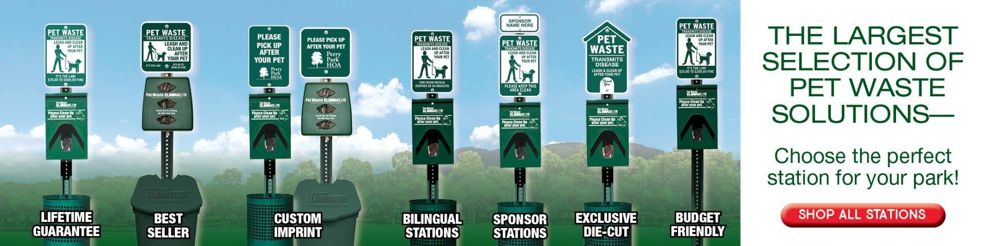 The largest selection of pet waste soultions. Choose the perfect station for your park.