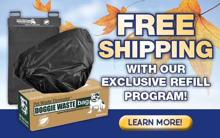 Free Shipping Pet Waste Bag Refill Program